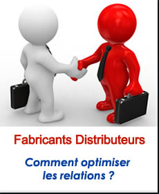 relations Fabricants distributeurs
